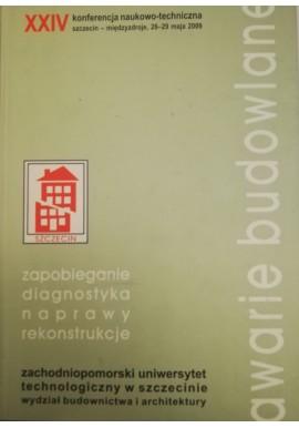 Awarie budowlane zapobieganie, diagnostyka, naprawy, rekonstrukcje (brak płyty CD) Maria Kaszyńska (red.)