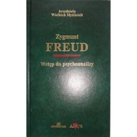 Wstęp do psychoanalizy Zygmunt Freud Seria arcydzieła Wielkich Myślicieli