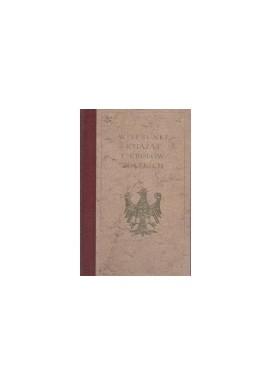 Wizerunki książąt i królów polskich J.I. Kraszewski (reprint z 1888r.)
