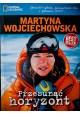 Przesunąć horyzont Martyna Wojciechowska