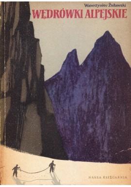 Wędrówki alpejskie Wawrzyniec Żuławski