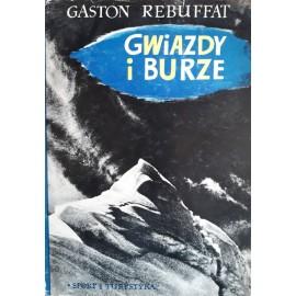 Gwiazdy i burze Sześć północnych ścian alpejskich Gaston Rebuffat