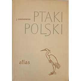Ptaki Polski Atlas Jan Sokołowski