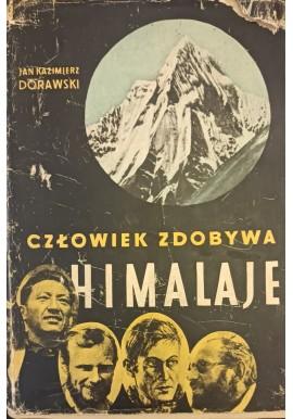 Człowiek zdobywa Himalaje Jan Kazimierz Dorawski