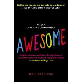 Awesome. Księga małych cudowności Neil Pasricha