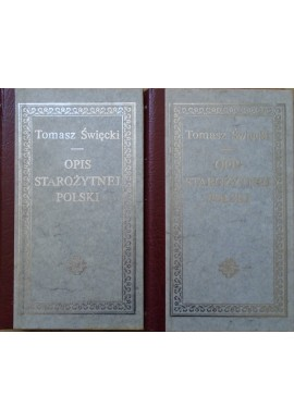 Opis Starożytnej Polski 1-2 Tomasz Święcki 1828r reprint