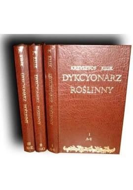 Dykcyonarz Roślinny 1-3 Krzysztof Kluk 1805r reprint