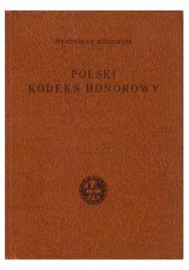 Polski Kodeks Honorowy Władysław Boziewicz (reprint)