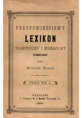 Przypowieściowy Lexikon Talmudyczny i Midraszowy Tłumaczony przez Dawida Rundo (reprint z 1887r.)