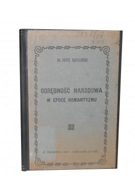 Odrębność narodowa w epoce romantyzmu Dr. Piotr Ratusiński 1929r.