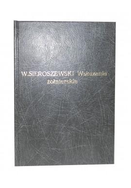 Wskazania żołnierskie Wacław Sieroszewski 1920r.