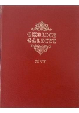 Okolice Galicji Maciej Bogusz Stęczyński (reprint z 1847r.)