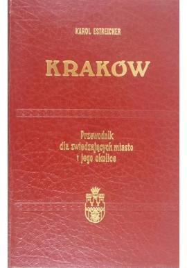 Kraków Przewodnik dla zwiedzających miasto i jego okolice Karol Estreicher (reprint z 1938r.)
