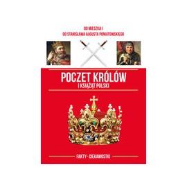 Poczet królów i książąt Polski Fakty Ciekawostki Jolanta Bąk