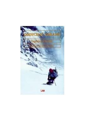Oddychać górami Od Kazalnicy do Everestu Eugeniusz Chrobak