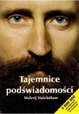 Tajemnice podświadomości Walerij Sinielnikow