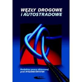 Węzły drogowe i autostradowe prof. Ryszard Krystek (red. pracy zbiorowej)