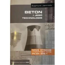Beton i jego technologie Zygmunt Jamroży
