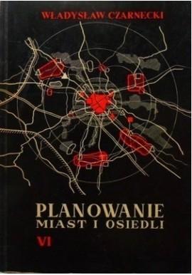 Planowanie miast i osiedli Tom VI Region miasta Władysław Czarnecki
