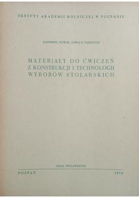 Materiały do ćwiczeń z konstrukcji i technologii wyrobów stolarskich Kazimierz Nowak, Oswald Paprzycki Skrypty AR w Poznaniu