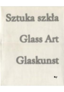Sztuka szkła Glass Art Glaskunst Mieczysław Buczyński