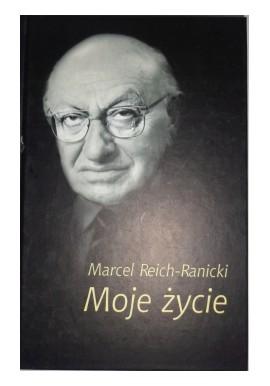 Moje życie Marcel Reich-Ranicki