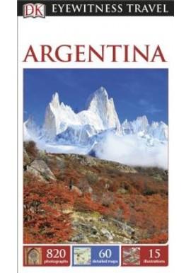 Argentina DK Eyewitness Travel Guides Aruna Ghose
