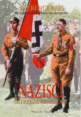 Naziści ostrzeżenie historii Laurence Rees