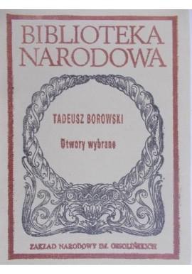 Utwory wybrane Tadeusz Borowski seria BN