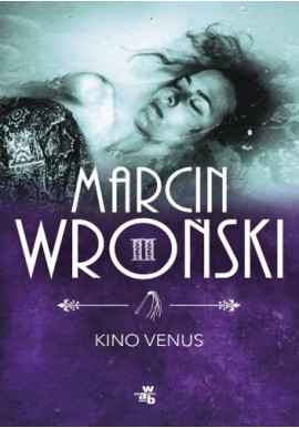 Kino Venus Marcin Wroński