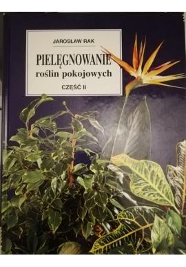 Pielęgnowanie roślin pokojowych część II Jarosław Rak